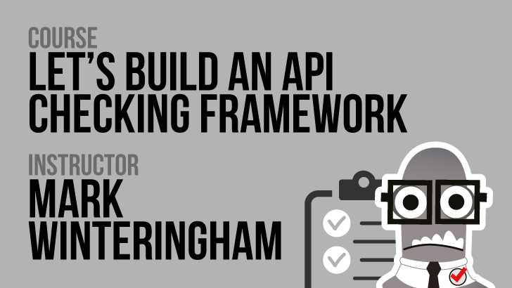 Let's build an API checking framework